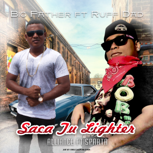 big father ft ruff dad saca tu lighter (1)
