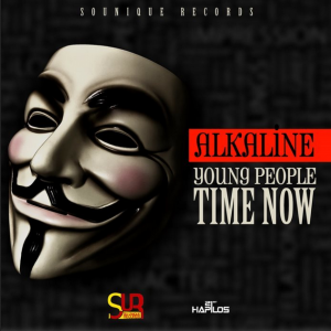Alkaline –  Young People Time Now