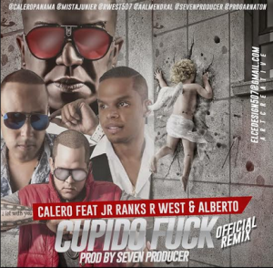 Calero Ft. Jr Ranks, Alberto Almendral, R West – Cupido Fuck (Remix Oficial)