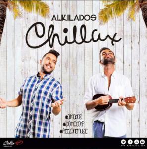 Alkilados – Chillax