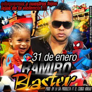 Ramiro Blaster – 31 De Enero (Prod.LH Records & El Codigo Kirkao)