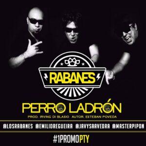 Los Rabanes – Perro Ladron