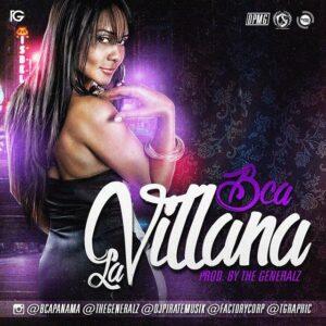 BCA Ft. The GeneralZ – La Villana