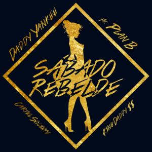 Daddy Yankee Ft. Plan B – Sabado Rebelde (Latin Remix)