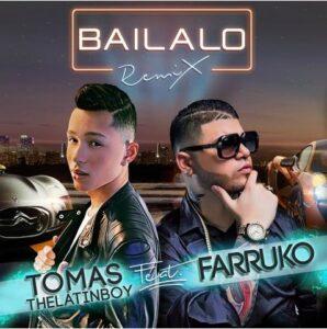 Tomas The Latin Boy Ft. Farruko – Bailalo (Official Remix)