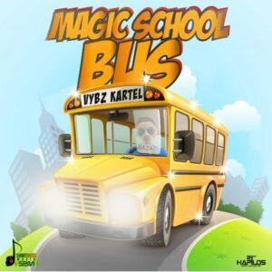 Vybz Kartel – Magic School Bus