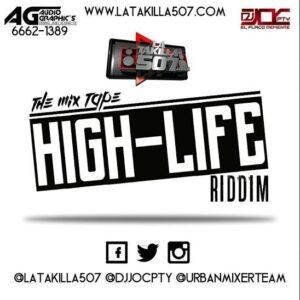 @Djjocpty – High Life Riddim Mix