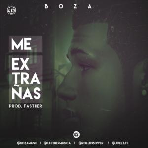 Boza – Me Extranas
