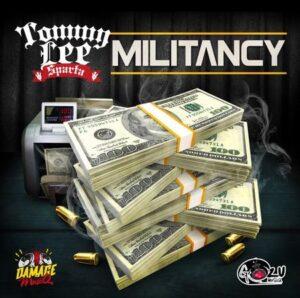 Tommy Lee Sparta – Militancy