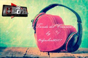 La Tanda del Corazon 5 by @djrobertt507