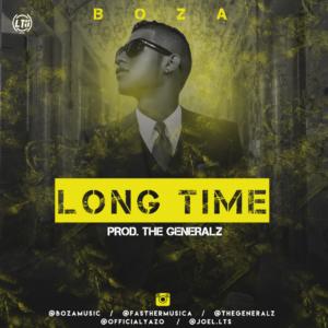 El Boza – Long Time (Prod. The Generalz)