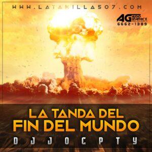 La Tanda del Fin del Mundo by @djjocpty