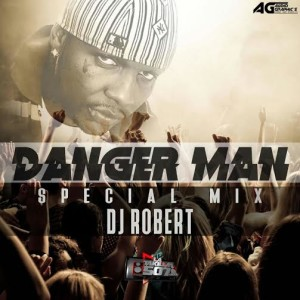 Danger Man Mix 2016 by Dj Robert