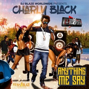 Charly Black – Anything Me Say