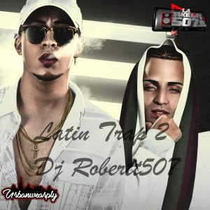 Latin Trap 2 by Dj Robertt507
