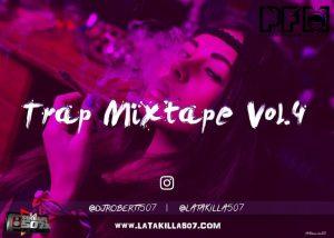 Trap Mix Vol 4 by Dj Robertt507