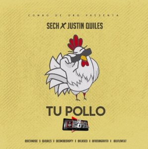 Sech ft Justin Quiles – Tu Pollo