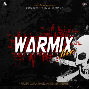 CrossOver War Mix Dj Robert ft DjLuispanama