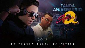 Dj Flecha ft Dj Pitito – Aniversario de Super Q 2017