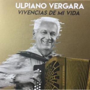 Ulpiano Vergara – Sin Plata y Sin Mujer