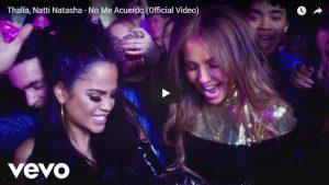 Thalía, Natti Natasha – No Me Acuerdo (Official Video)