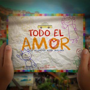 De La Ghetto Ft. Maluma Y Wisin – Todo El Amor