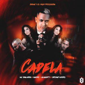 MC Bin Laden Ft Bryant Myers X Almighty X Nacho – Cadela Remix