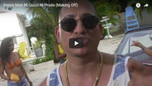 Kenny Man – Ni Gucci Ni Prada (Detras De Camaras)