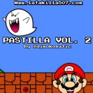 Pastillaje Mixtape 2 by Dj Xokomatic (Rantan de Plena)