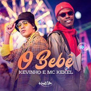 Kevinho e MC Kekel – O Bebê