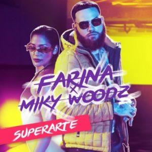 Farina Ft Miky Woodz – Superarte