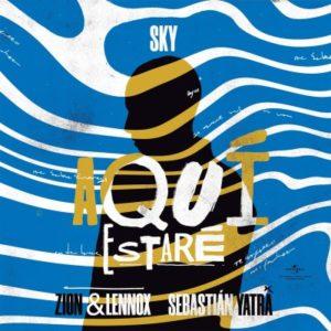 Sky Ft Sebastian Yatra, Zion & Lennox – Aquí Estaré