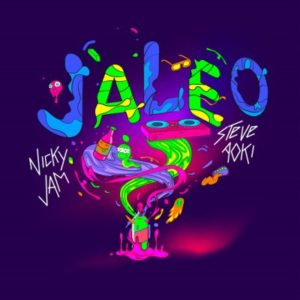 Nicky Jam Ft Steve Aoki – Jaleo
