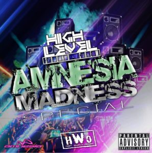 Amnesia Madness Special By Highlevelsoundcrew (Plena, Dancehall, Reggaeton)