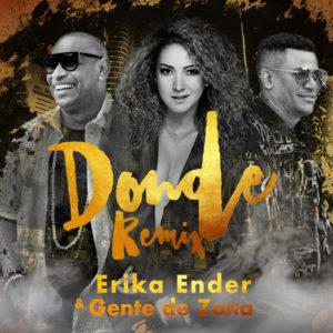Erika Ender Feat. Gente De Zona – Donde (Remix)