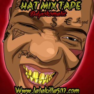 Hat Mixtape by Dj Xokomatic
