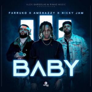 Amenazzy Ft. Nicky Jam, Farruko – Baby