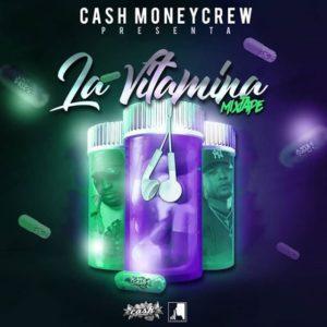 CashMoney Sound Crew  – La Vitamina Mixtape