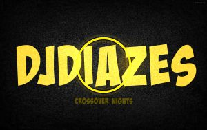DJDiazeS – Crossover Nights Vol.1
