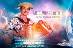 Alfredo Escudero – Me Olvide De Ti
