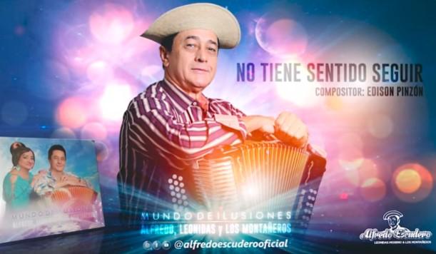Alfredo Escudero – No Tiene Sentido Seguir