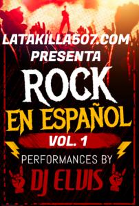 Rock en Español Mix by Dj Elvis
