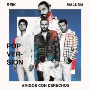 Reik Feat Maluma – Amigos Con Derechos (Versión Pop)