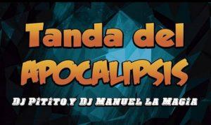 La Tanda del Apocalipsis by Dj Pitito y Manuel La Magia (Domingo 17 de Febrero)