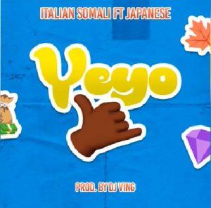 Italian Somali Ft Japanese – Yeyo