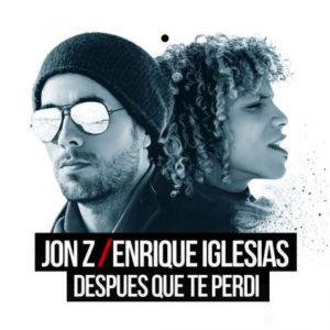 Jon Z Ft Enrique Iglesias – Después Que Te Perdí