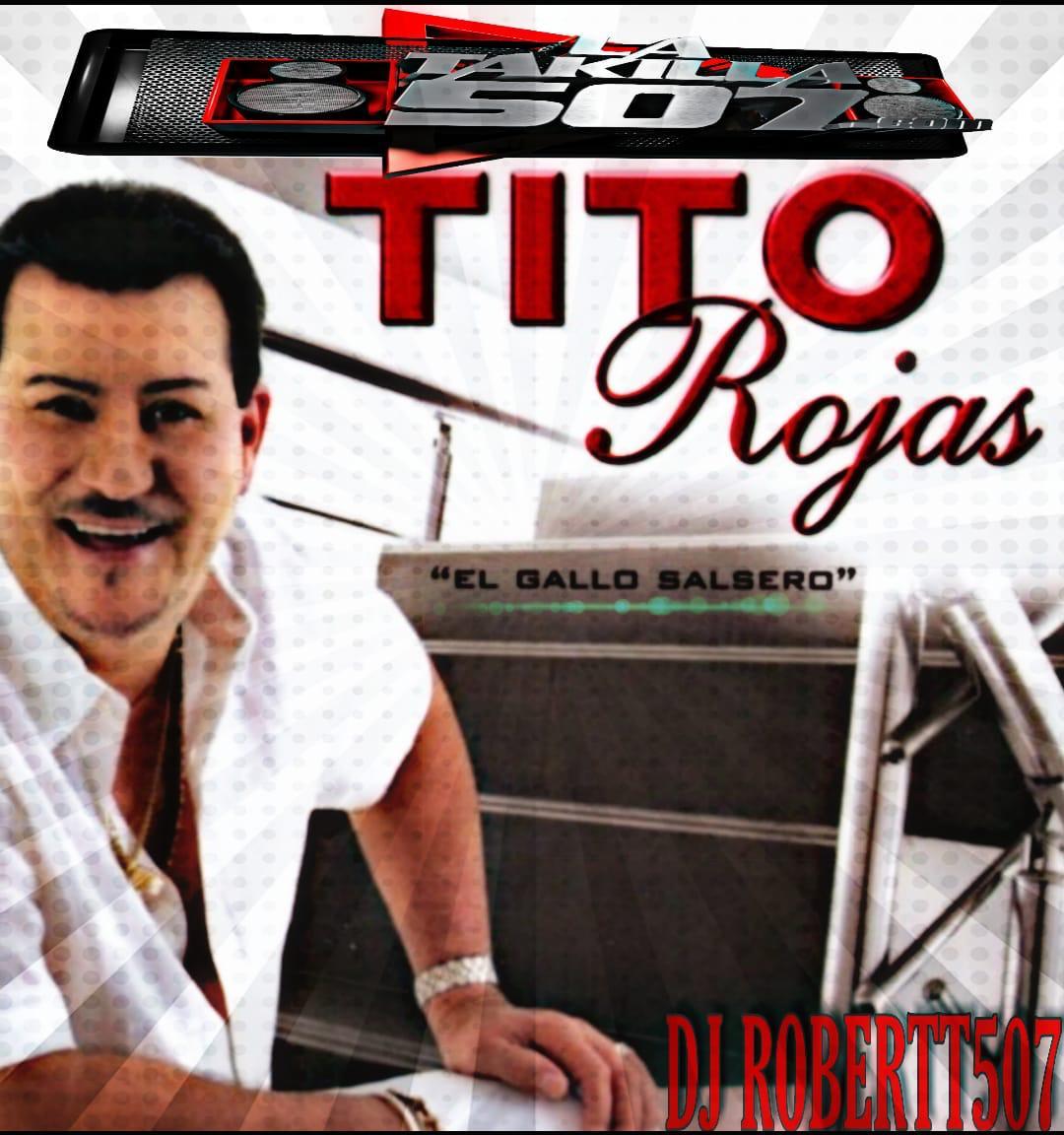 Salsa Sensual Mix 10 (Tributo a Tito Rojas) by Dj Robertt507